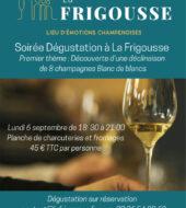 La Frigousse | Lieu d'émotions Champenoises - Dégustation de 8 champagnes Blanc de blancs - La Frigousse Dégustation - 3