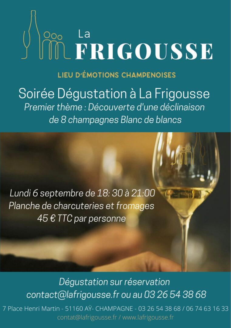 La Frigousse | Lieu d'émotions Champenoises - Dégustation de 8 champagnes Blanc de blancs - La Frigousse Dégustation - 1